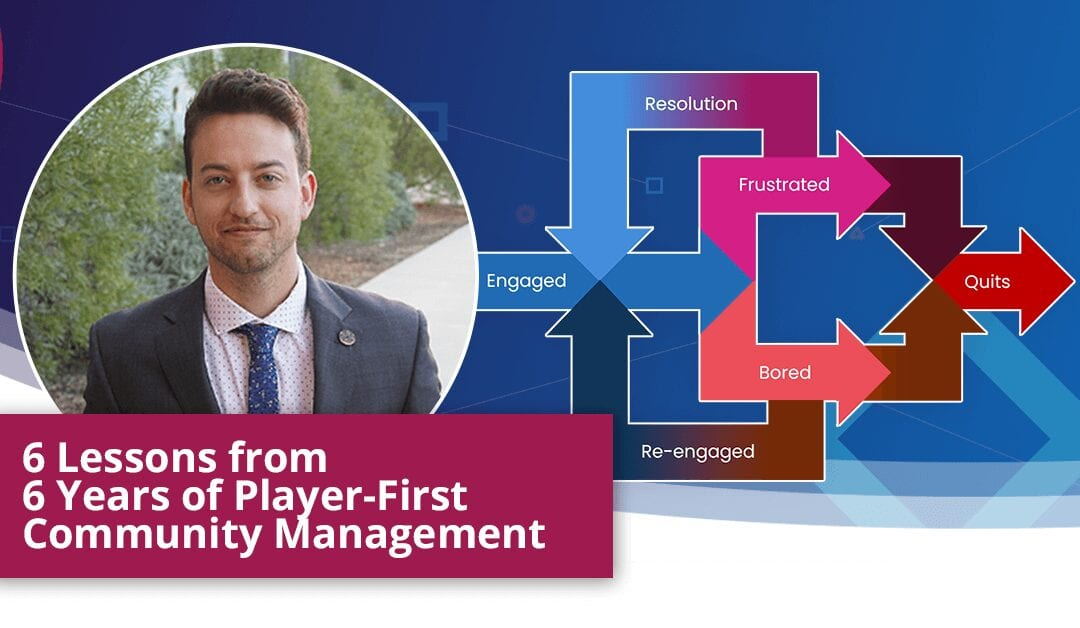 6 Lessons from 6 Years of Player-First Community Management